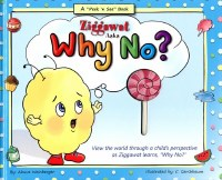 Ziggawat Asks, Why No? [Hardcover]