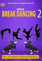 Simcha Break Dancing 2 DVD