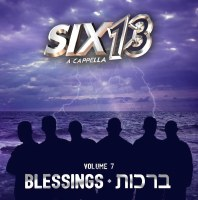 Six 13 Brachos Blessings Volume 7 Accapella CD