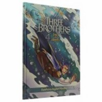 Three Brothers Part Four Into The Depths Comic Story [Hardcover]