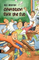Operation Sink the Sub [Hardcover]