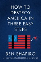 How to Destroy America in Three Easy Steps [Paperback]