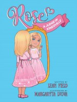 Rose A Judge in Kindsville [Hardcover]