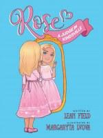 Rose A Judge in Kindsville [Hardcover]