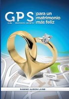 GPS for a Happier Marriage Spanish Edition Para Un Matrimonio Mas Feliz [Paperback]