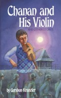 Chanan and His Violin [Hardcover]