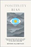 Positivity Bias [Paperback]