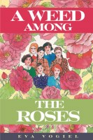 A Weed Among The Roses [Paperback]