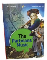 The Partisans' Music Comic Story [Hardcover]