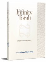 The Infinity of Torah: Bereishis [Hardcover]