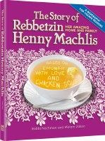 The Story of Rebbetzin Henny Machlis [Hardcover]