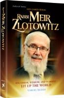 Rabbi Meir Zlotowitz [Hardcover]