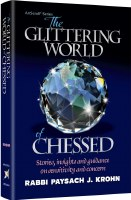 The Glittering World of Chessed [Hardcover]