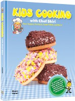 Kids Cooking with Chef Shiri [Hardcover]