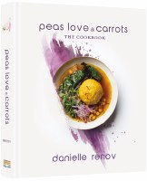 Peas, Love and Carrots The Cookbook [Hardcover]