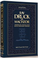 Rav Druck on Machzor [Hardcover]