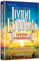 Living Emunah on the Parashah [Hardcover]