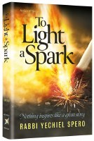 To Light a Spark [Hardcover]