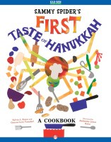 Sammy Spider's First Taste of Hanukkah a Cookbook [Paperback]