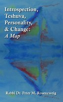 Introspection, Teshuva, Personality, and Change: A Map [Hardcover]