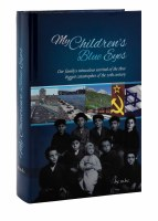 My Children's Blue Eyes [Hardcover]