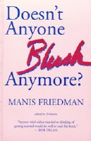 Doesn't Anyone Blush Anymore? [Paperback]