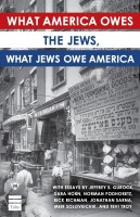 What America Owes The Jews, What Jews Owe America [Paperback]
