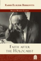 Faith after the Holocaust [Hardcover]