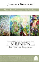Creation: The Story of Beginnings [Hardcover]