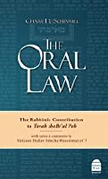 The Oral Law: The Rabbinic Contribution to Torah sheBe'al Peh [Hardcover]