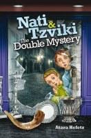 Nati & Tzviki The Double Mystery [Hardcover]