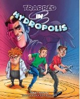 Trapped In Hydropolis [Hardcover]