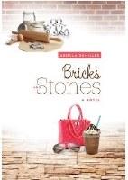 Bricks and Stones [Hardcover]