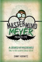 Mastermind Meyer Private Eye [Hardcover]