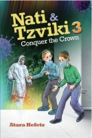 Nati and Tzviki Volume 3 Conquer the Crown [Hardcover]