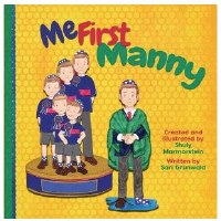 Me First Manny [Hardcover]