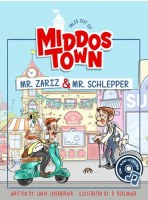 Tales Out of Middos Town Mr. Zariz and Mr. Schlepper with Music CD [Hardcover]