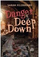 Danger Deep Down [Hardcover]