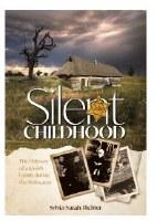 Silent Childhood [Hardcover]