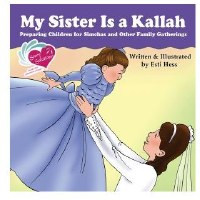 My Sister Is a Kallah [Hardcover]