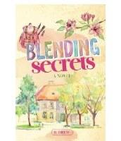 Blending Secrets [Hardcover]