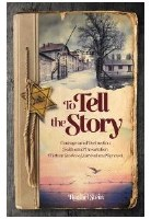To Tell the Story [Hardcover]