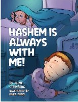 Hashem Is Always With Me! [Hardcover]