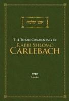 The Torah Commentary of Rabbi Shlomo Carlebach Exodus [Hardcover]