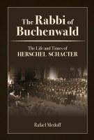 The Rabbi of Buchenwald [Hardcover]
