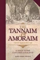 The Tannaim and Amoraim [Hardcover]