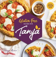 Gluten Free Cooking with Tanya Cookbook[Hardcover]