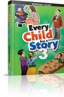 Every Child Has A Story Volume 3 [Hardcover]
