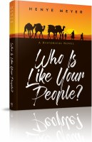 Who Is Like Your People? [Hardcover]