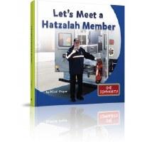 Let's Meet a Hatzalah Member [Hardcover]